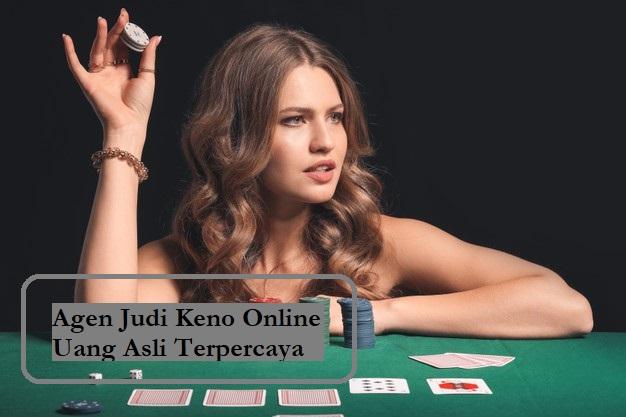 Agen Judi Keno Online Uang Asli Terpercaya